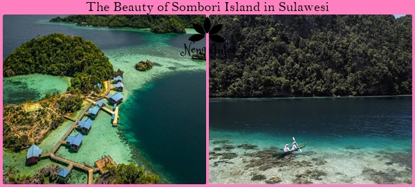 The Beauty of Sombori Island in Sulawesi