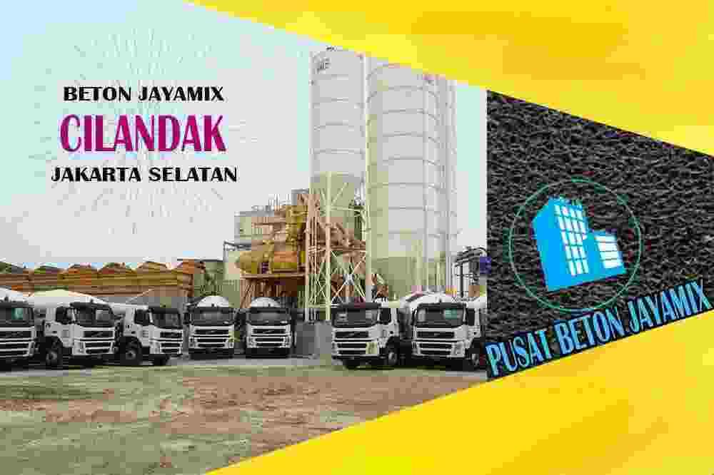 jayamix Cilandak, jual jayamix Cilandak, jayamix Cilandak terdekat, kantor jayamix di Cilandak, cor jayamix Cilandak, beton cor jayamix Cilandak, jayamix di kecamatan Cilandak, jayamix murah Cilandak, jayamix Cilandak Per Meter Kubik (m3)
