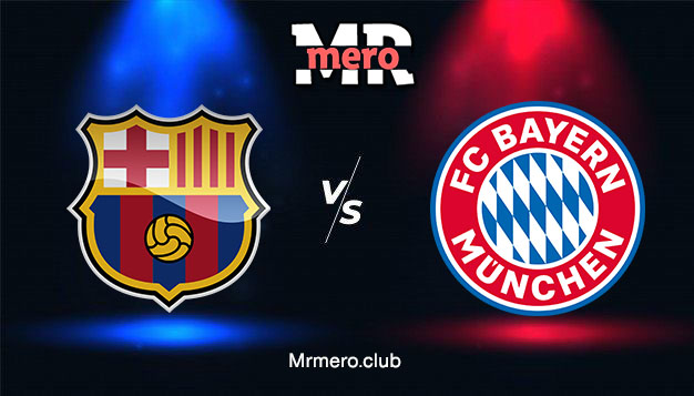 مباراة برشلونة ضد بايرن ميونخ يلا شوت مباشر اليوم