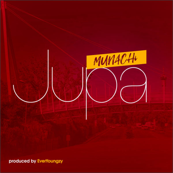 Munachi - Jupa Mp3 Download