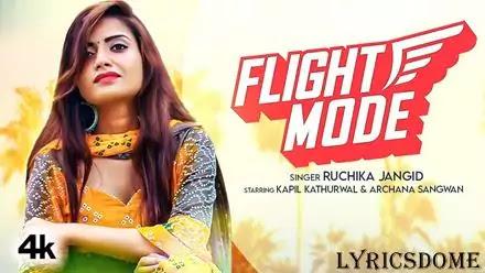 Flight Mode Lyrics - Ruchika Jangid