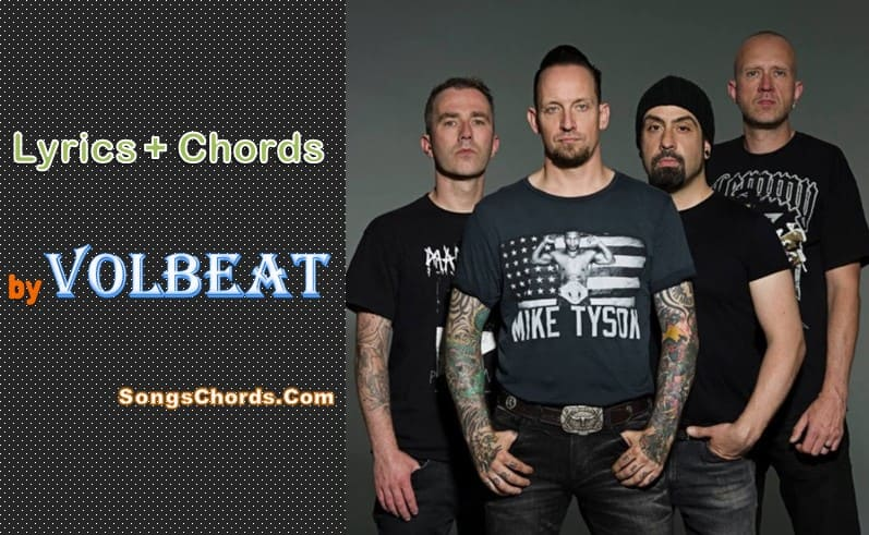 Volbeat - Leviathan (Lyrics + Chords) - SongsChords Com