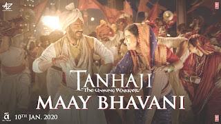 Maay Bhavani Song Lyrics– Tanhaji