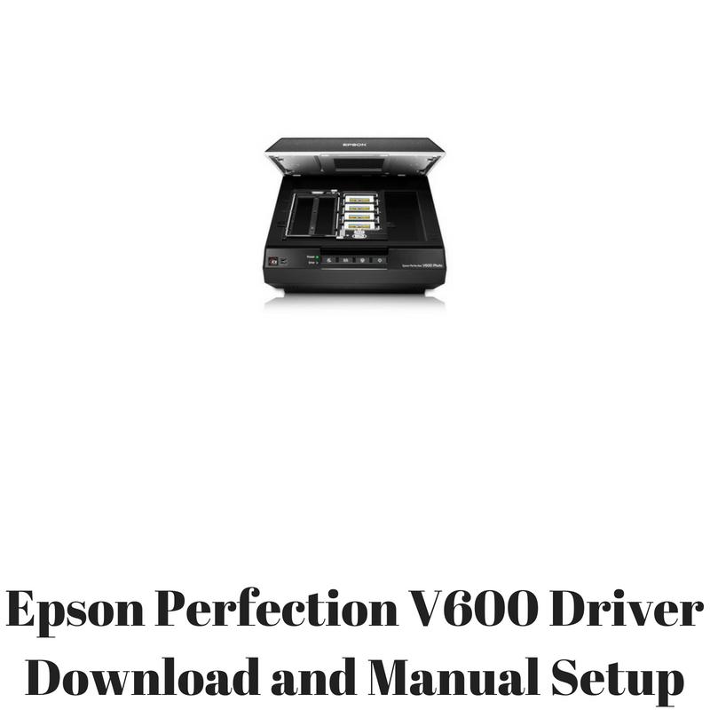 epson perfection v600 driver download and manual setup hp printer rh hpprinter driver com epson scan v500 photo manual epson perfection v500 photo user manual