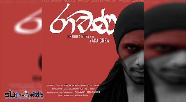 Ravana (රාවණ ) Yaka Crew (Official Audio)
