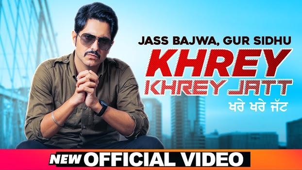 Khrey Khrey Jatt Song Lyrics | Jass Bajwa | Gur Sidhu | Kaptan | Latest Punjabi Songs 2020 Lyrics Planet