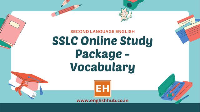 SSLC Second Language English - Online Study Package On Vocabulary