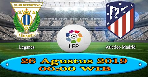 Prediksi Bola855 Leganes vs Atletico Madrid 26 Agustus 2019