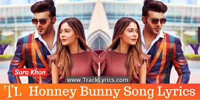 honney-bunny-lyrics-sara-khan