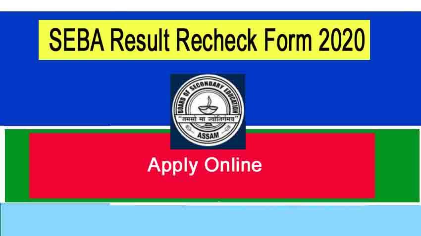 SEBA  Rechecking/ Photocopy of Answer Scripts - 2020 for HSLC/ AHM 10th exam