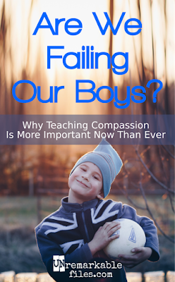 Right now, raising compassionate sons is harder — and more important — than ever.  {posted @ Unremarkable Files}