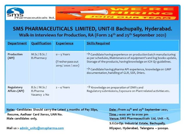 SMS Pharma | Walk-in for Freshers and Expd in Production/RA on 24th & 25th Sept 2021