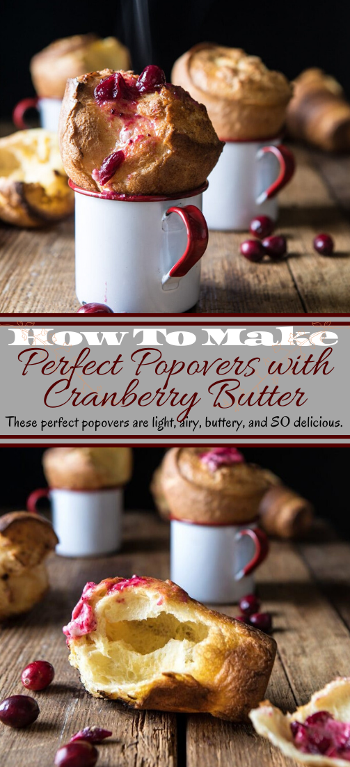 Perfect Popovers with Cranberry Butter #desserts #cakerecipe #chocolate #fingerfood #easy