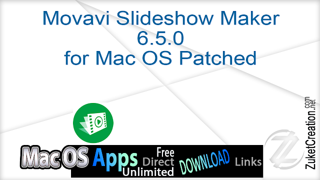 Movavi Slideshow Maker 6.5.0 for Mac OS Patched