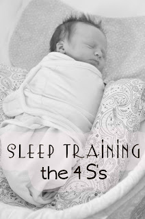 Sleep Training the 4 S's