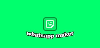 تطبيق واتساب ميكر whatsapp maker و اهم مميزات واتساب ميكر whatsapp maker و عيوب واتساب ميكر whatsapp maker و طريقه استخدام  واتساب ميكر whatsapp maker و تحميل تطبيق واتساب ميكر whatsapp maker