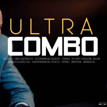Sujeto Oro 24 x Black Point x Musicologo x Toxic Crow x Quimico x Shadow Blow – UltraCombo