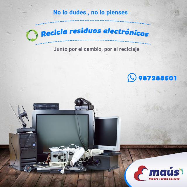 No lo dudes, no lo pienses, recicla residuos electrónicos desde tu hogar