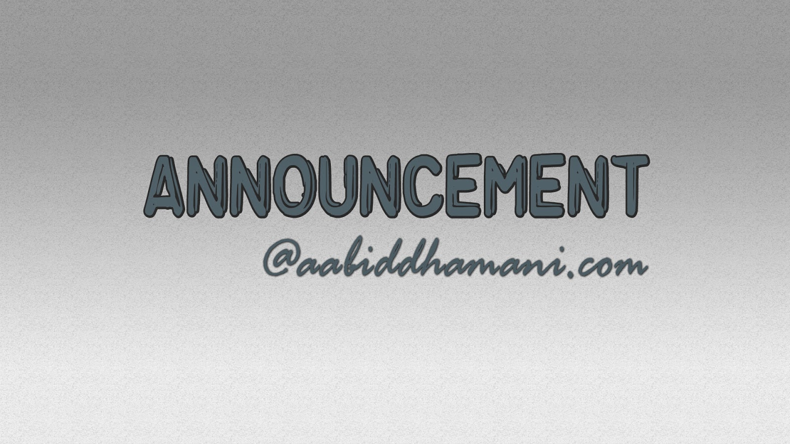 Announcement @aabiddhamani.com