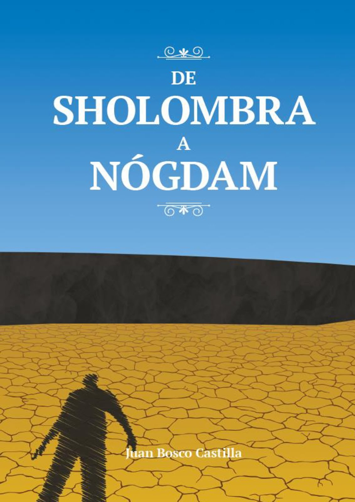 De Sholombra a Nógdam (Occidente 2)