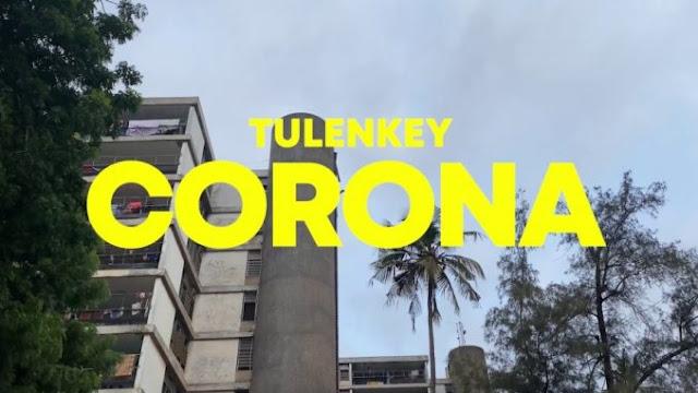 Tulenkey – Corona Lyrics