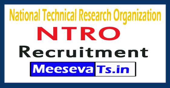 National Technical Research Organization NTRO Recruitment