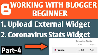 Corona Virus Widget For Blogger | How to Add External Widget in Blogger | Blogger Tutorial Part-4