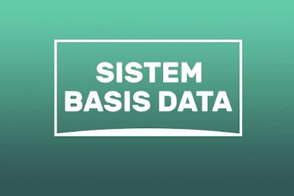 Mengenal Pengertian, Komponen, Konsep Dasar Basis Data