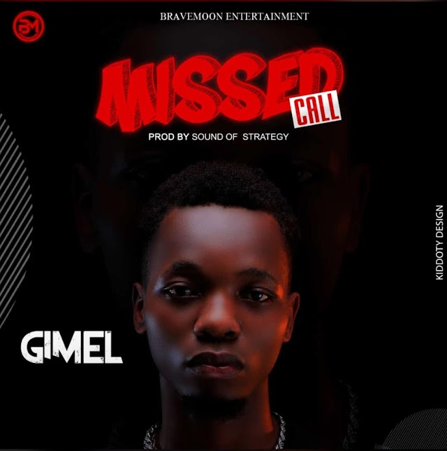 MUSIC: Gimel - Missed Call  (Mixed. Sound of Strategy)