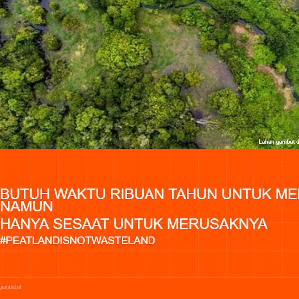 Sebarkan Awareness Lindungi Lahan Gambut dan Lestarikan Fauna Indonesia
