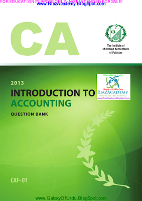 CAF-01 - INTRODUCTION TO ACCOUNTING 2013 - QUESTION BANK