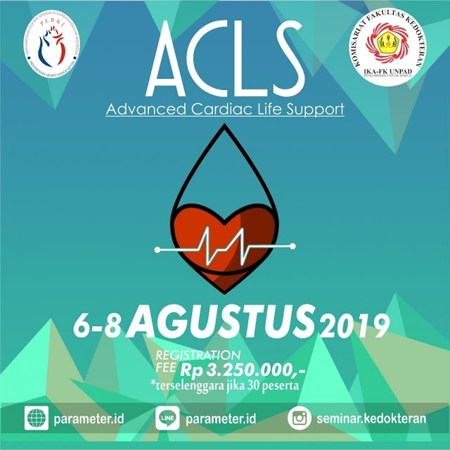 Pelatihan ACLS (Advanced Cardiac Life Support) 6-8 Agustus 2019 PERKI Bandung