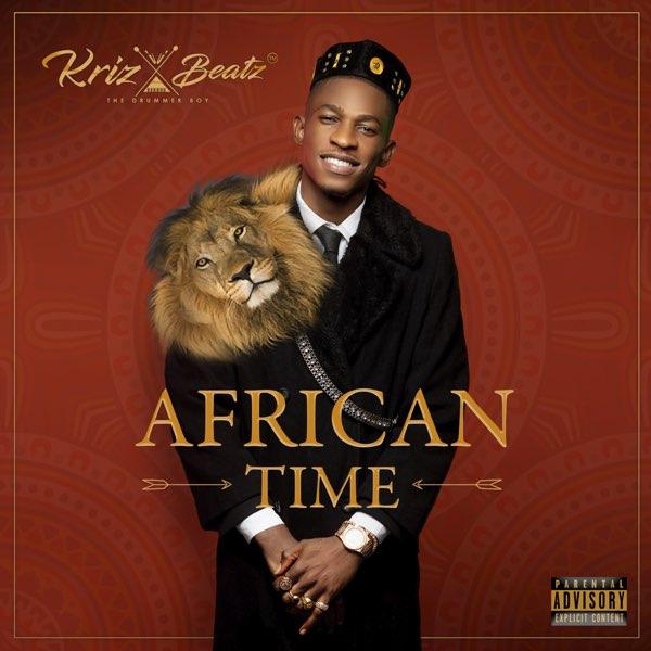 [Album]: Krizbeatz – African Time