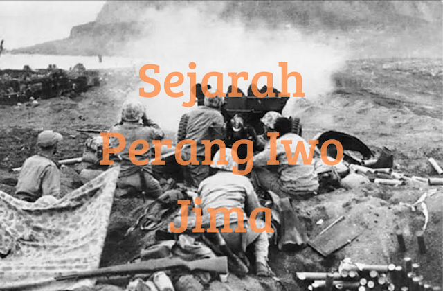 Sejarah Perang Iwo Jima