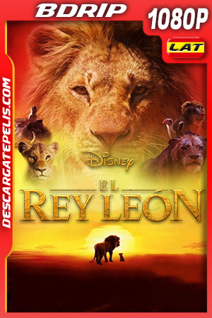 El rey león (2019) FULL HD 1080p BDRip Latino – Ingles