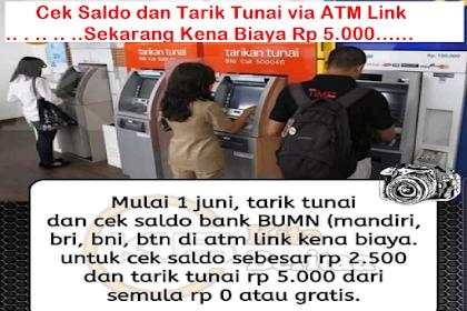 Cek Saldo dan Tarik Tunai via ATM Link Sekarang Kena Biaya Rp 5.000