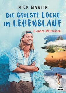 Die geilste Lücke im Lebenslauf ; Nick Martin ; Conbook Verlag
