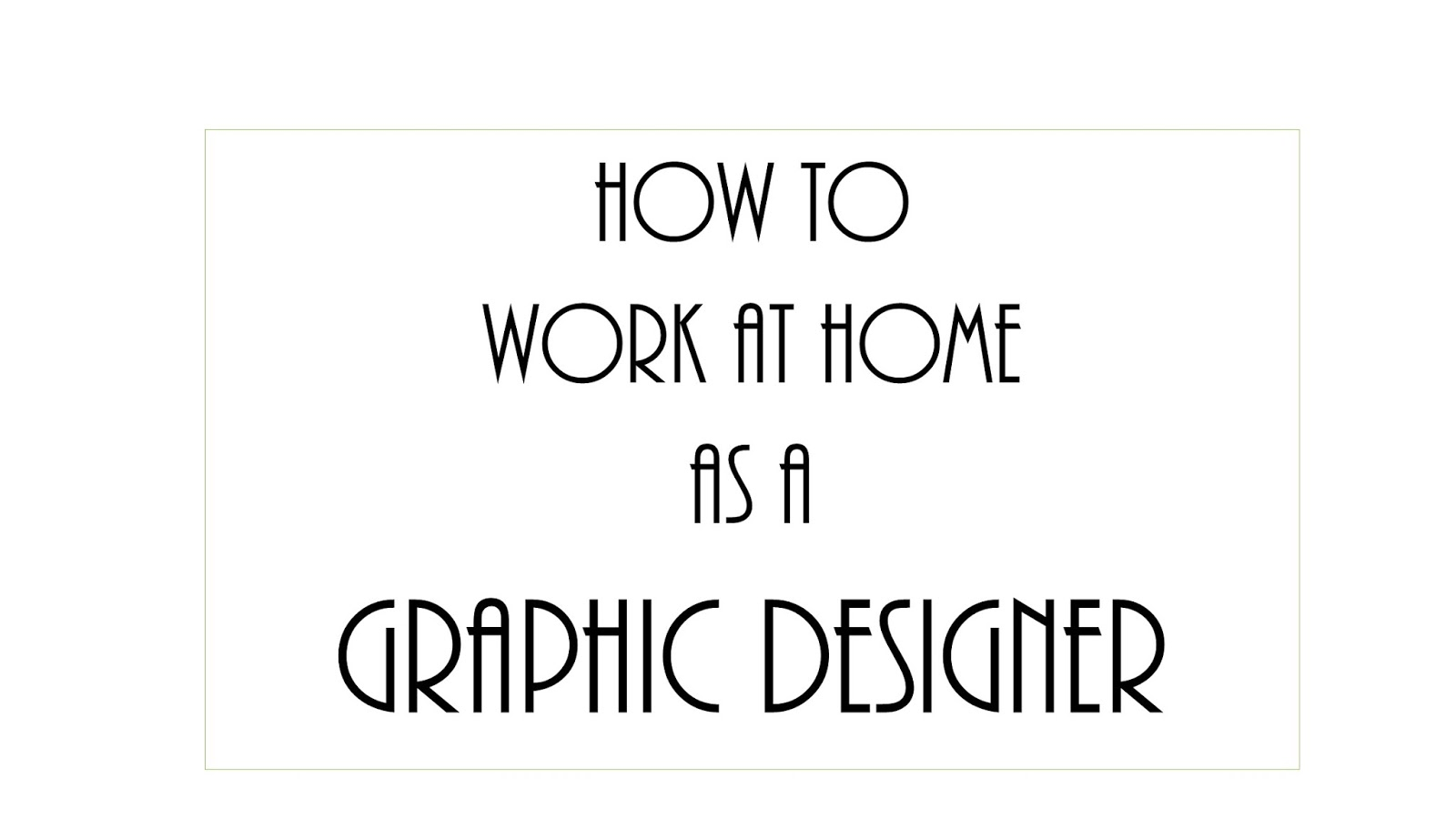 How to Work At Home As A Graphic Designer