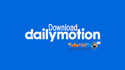 Cara Download Video Dailymotion 100% Work 2016