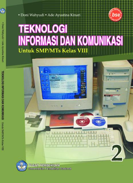 Download Buku Siswa KTSP SMP dan MTs Kelas 8 Tekknologi Informasi Dan Komunikasi