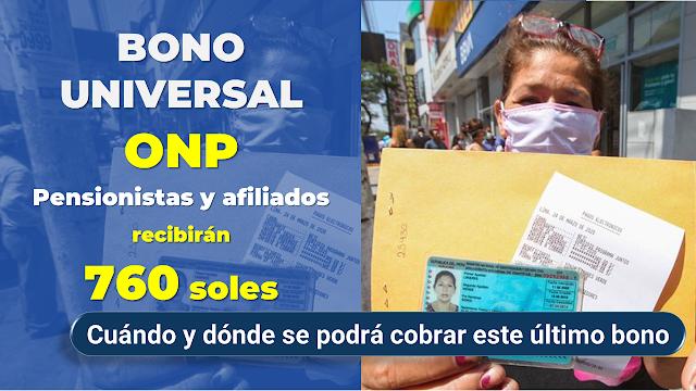 Bono Universal ONP Cuándo y dónde se podrá cobrar este último beneficio