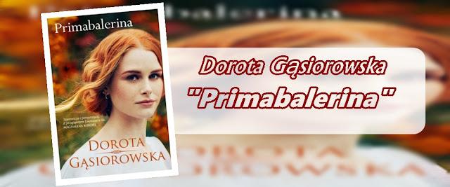 #68 - Dorota Gąsiorowska || Primabalerina