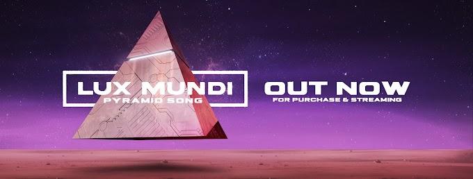 "Lux Mundi compartilha novo single ""Pyramid Song"""