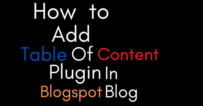 How to add the table of content in blogger