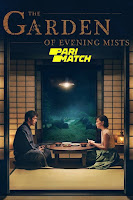The Garden of Evening Mists 2019 Dual Audio Hindi [Fan Dubbed] 720p HDRip