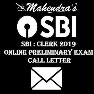 SBI : Clerk 2019 | Online Preliminary Exam Call Letter