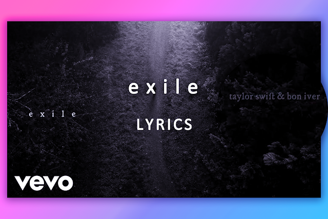 exile Lyrics By Taylor Swift and Bon Iver