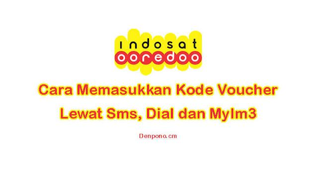 Cara Memasukkan Kode Voucher Indosat Ooredoo