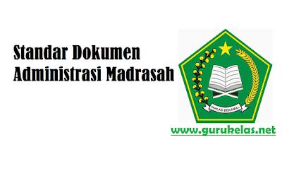 Standar Dokumen Administrasi Madrasah