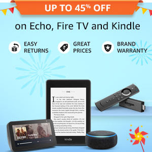 Up to 45% off on Echo, Fire TV and Kindle
